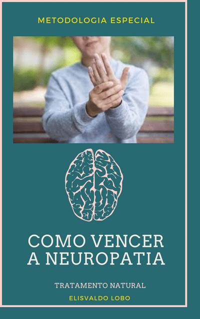 COMO VENCER A NEUROPATIA-