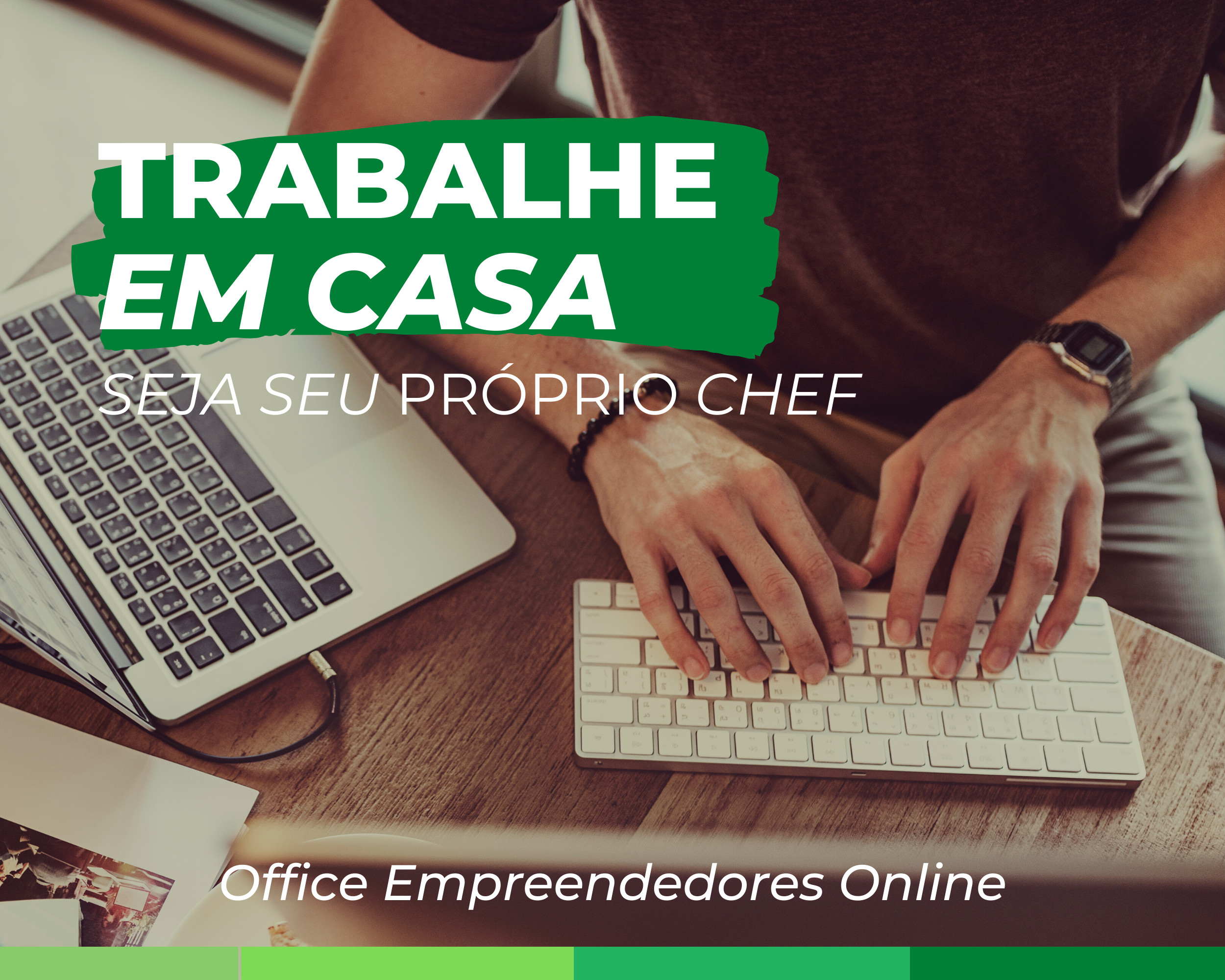 TRABALHE EM CASA, CRIANDO
